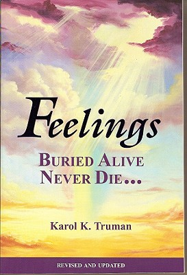 Feelings Buried Alive Never Die By Truman, Karol Kuhn