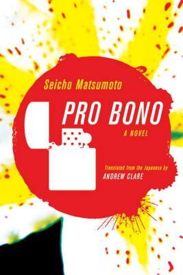Pro Bono By Matsumoto, Seicho